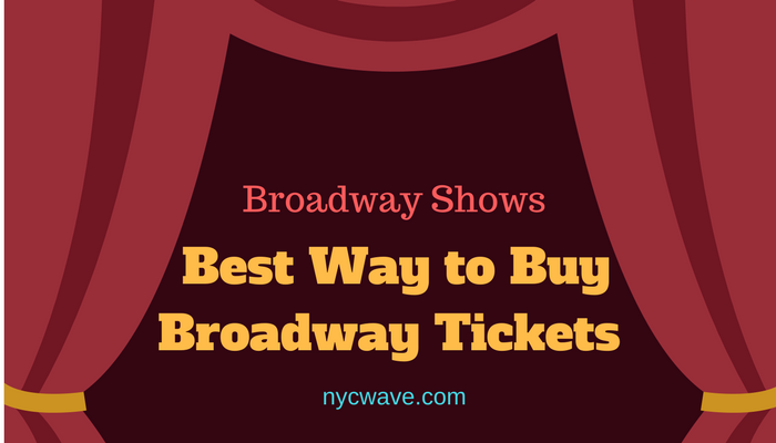 Best Way to Buy Broadway Tickets
