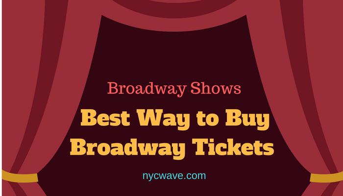 Best Way to Buy Broadway Tickets