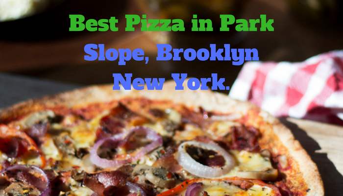 Best Pizza in Park Slope, Brooklyn